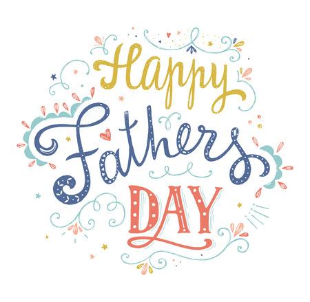 幸せな父親の日デザイン。レタリングの引用。 ヴィンテージの文字で印刷します。グリーティング カードやポスターとして使用できます。イラスト