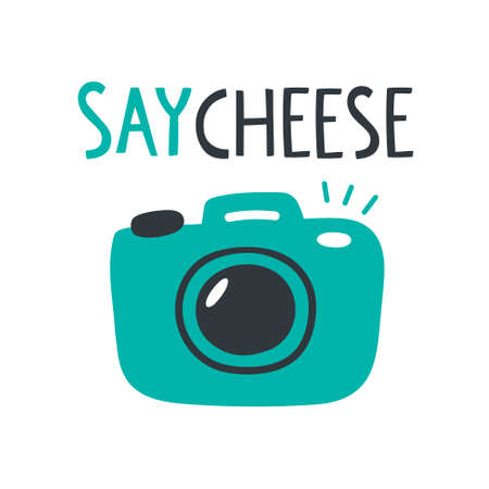 """Vector illustration with quote """"Say cheese"""" and photo camera. Stylish doodle artwork and lettering."""