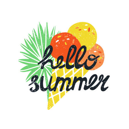 Hello summer hand drawn lettering and vintage shabby style ice cream and palm leaf. Colorful and fun banner, card design