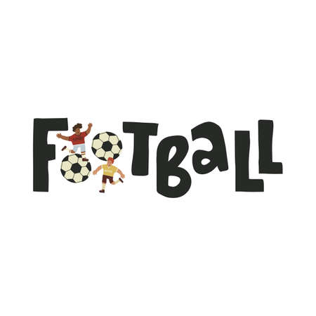 Football fun lettering text with balls and running players in uniform of differens teams. Vector flat illustration on isolated bakground.