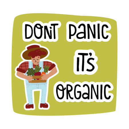 Dont panic its organic lettering and farmer holds wood crate with fresh local vegetables like beet and carrot 向量圖像