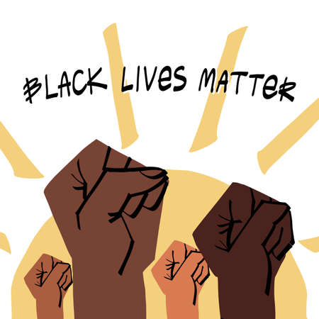 Up thrown fists on raising sun background and Black Lives Matter lettering. Together stronger and supporting for equal rights, protest against racial discrimination and Police brutality concept.