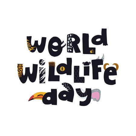 World wildlife day hand drawn lettering text with various animal prints and textures. Funny vector illustration on isolated background. Illustration