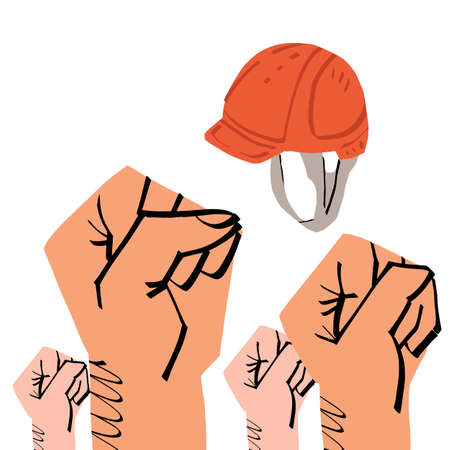 The rised fists and working man hard hat.Protest against delays in payment of salary, for comfort working conditions.