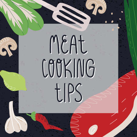Meat cooking tips banner. Beef steak slice, garlic and pepper seasoning, lime, mushrooms, greens like onion and pak choy salad, hand lettering. Vector illustration. Çizim