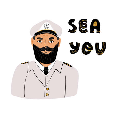 Cute card design. Portrait of a captain in a marine uniform with epaulets, wearing a cap and Sea you hand lettering. 矢量图像