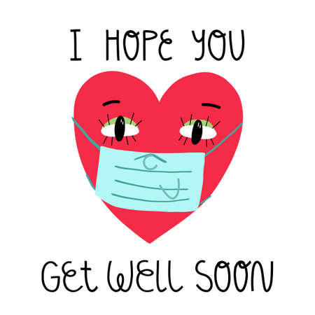 I hope you get well soon card. Lettering and a heart in face medical mask. Vector isolated illustration.