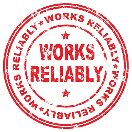 reliably: Works reliably.