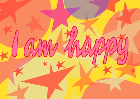 I am happy. Lettering. A phrase that expresses an idea. Vector illustration.