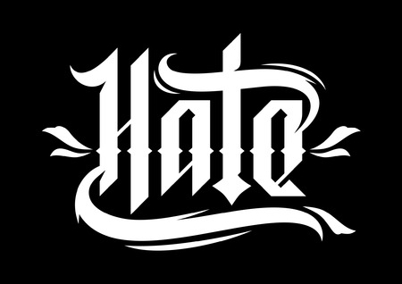 hate: Typography illustration of HATE.  Illustration