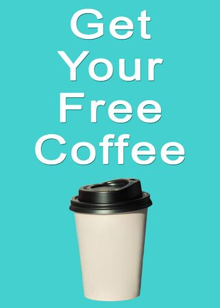 Get your free coffee text, sign. Paper cup with hot coffee to go isolated on a light blue background. Take away drinks sale, fast food stock. Copy space, mockup for your brand name,space for price tag