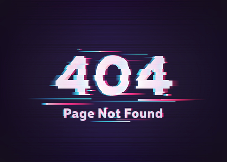 404 Error. Page Not Found. Glitch Vector Illustration
