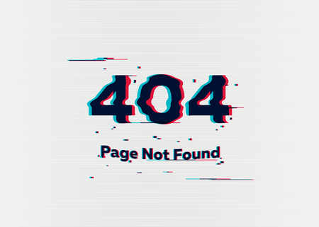 Error 404 page not found. Error with glitch effect on screen. Vector illustration for your design Çizim