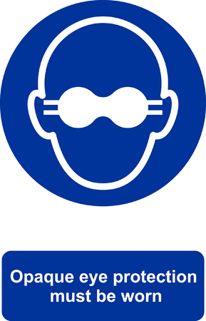 Opaque eye protection must be worn