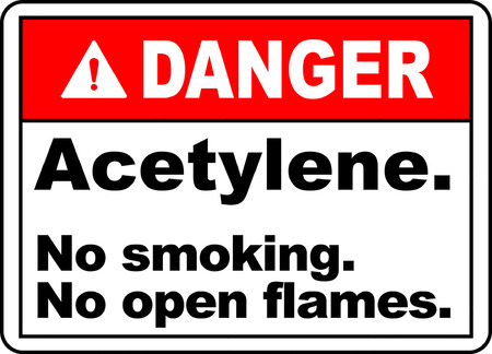 Danger acetylene no smoking no open flames.