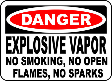 Danger explosive vapor no smoking no open flames no sparks Illusztráció