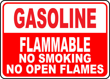 Gasoline flammable no smoking no open flames