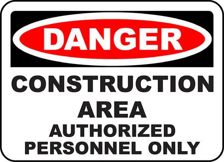 Danger construction area authorized personnel only 版權商用圖片 - 95720456