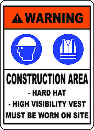 Warning construction area hard hat High visibility vest must be worn on site sign Vector illustration. Illusztráció