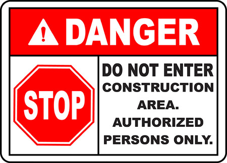Danger do not enter construction area authorized persons only Illusztráció