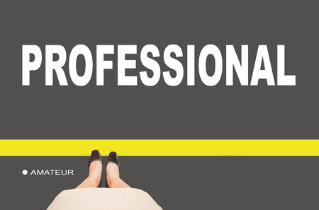 progression: Business women leg standing on line with text amateur and professional on ground, concept of business or work progression