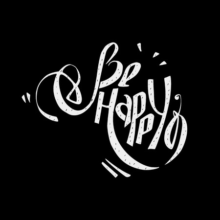 stigma: Be happy wish lettering.  Can be used as postcards, stigma, pattern
