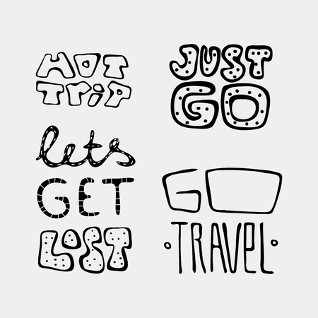 Set of text traveling slogans lettering. Hot trip, just go, lets get lost, go travel. Can be used on banners, cards. Illustration