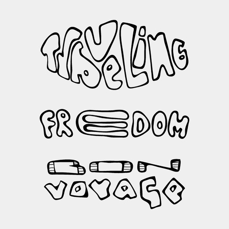 Set of text traveling slogans lettering. Bon voyage, traveling, freedom. Can be used on banners, cards. Illustration