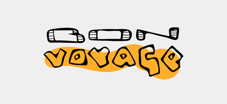 Text traveling slogan lettering. 'Bon voyage'. Text in French. Can be used on banners, cards. Stock Vector - 83549696