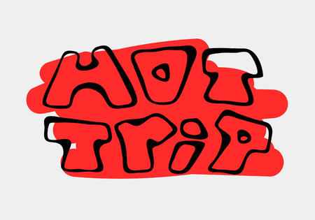 Text traveling slogan lettering. Hot trip. Can be used on banners, cards. Illustration