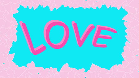 Texture of a red frame of a pattern of cheerful kind light pink bright bright beautiful variegated festive love hearts on a blue background and an inscription love. The background. Vector illustration. Illustration