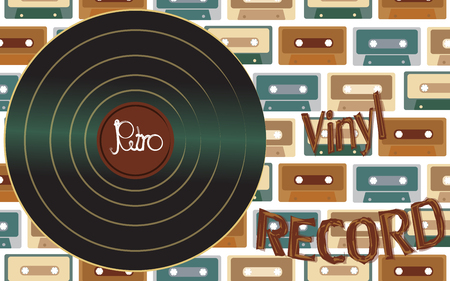 Musical audio is an old vintage retro hipster antique vinyl record and an inscription vinyl record on the background of the 60s, 70s, 80s, 90s on the background of audio cassettes. Vector.