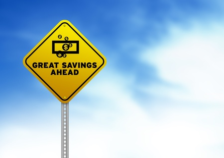 High resolution graphic of a yellow Great Savings Ahead Road Sign on Cloud Background.