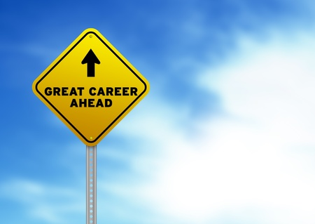 High resolution graphic of a yellow Great Career Ahead Road Sign on Cloud Background.