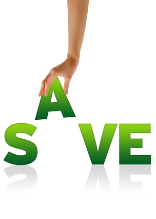 High resolution graphic of a hand holding the letter A of the word Save. photo