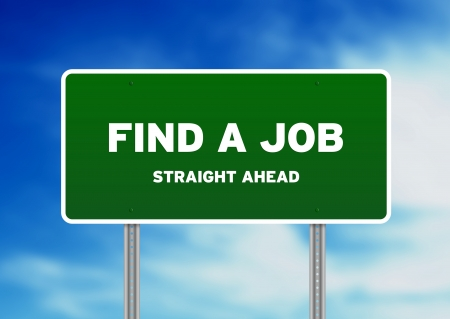 find a job: High resolution graphic of a Find A Job Highway Sign on Cloud Background.  Stock Photo