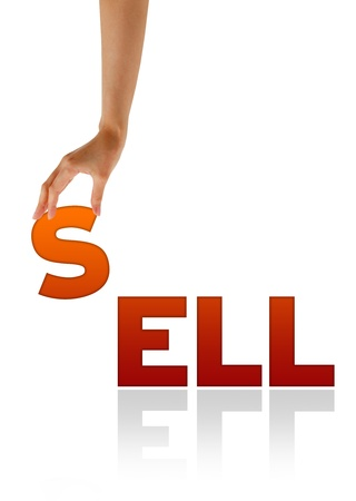 sell: High resolution graphic of a hand holding the letter S of the word Sell