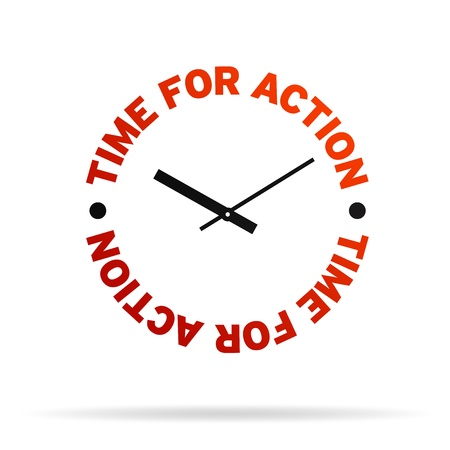 encouragement: High resolution clock with the words time for action on white background.