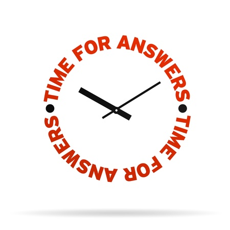 inquiring: High resolution clock with the words time for answers on white background.