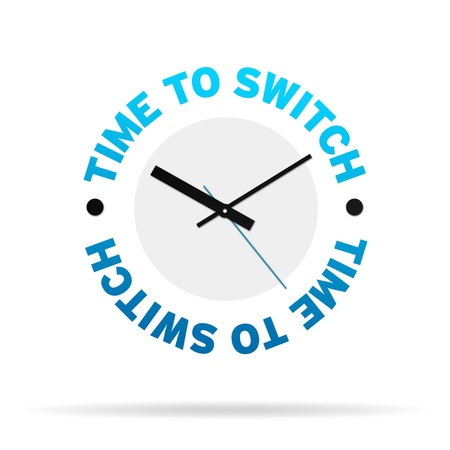 clock: Clock with the words time to switch on white background. Stock Photo