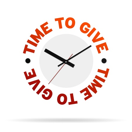 fundraiser: Clock with the words time to give on white background.