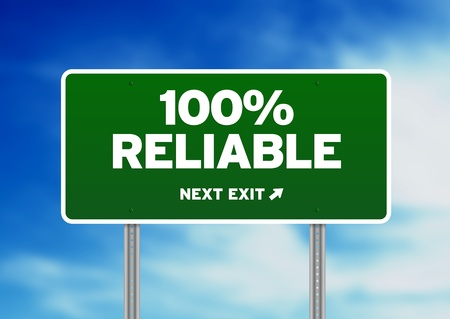 highway sign: Green 100% Reliable highway sign on Cloud Background.