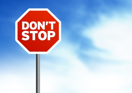 move ahead: Dont Stop Road Signs on Cloud Background Stock Photo