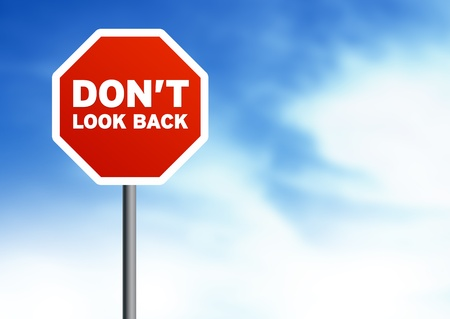 head start: Dont look back Road Signs on Cloud Background