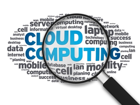 magnified: Magnified illustration of the word Cloud Computing on white background.