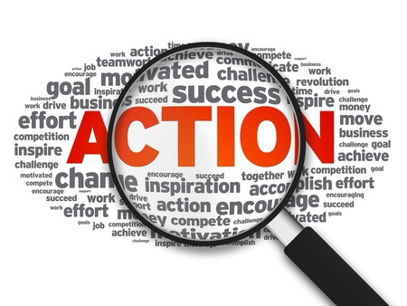 Magnified illustration with the word Action on white background. illustration