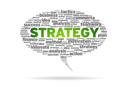 Speech bubble with the word Strategy on white background.