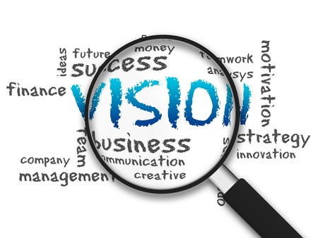 Magnified illustration with the word Vision on white background. illustration