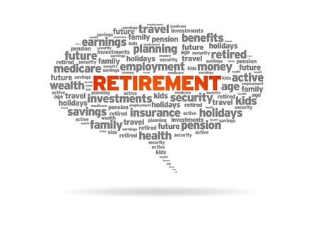 pension fund: Retirement word speech bubble on white background.  Stock Photo