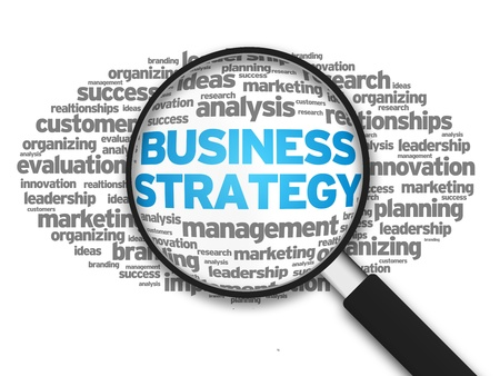 organizing: Magnified illustration with the word Business Strategy on white background.